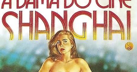 A Dama do Cine Shanghai - (1987)